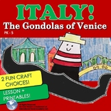 Italy! The Gondolas of Venice | Lesson + Images + 2 Crafts | Easy & Fun!