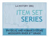 Item Sets - Physical and Humans Systems - Mississippi River