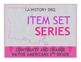 Item Sets - Continuity and Change - Native Americans