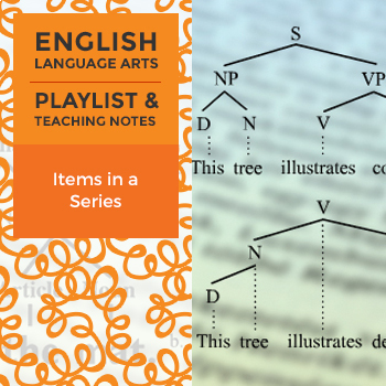 Items in a Series - Playlist and Teaching Notes