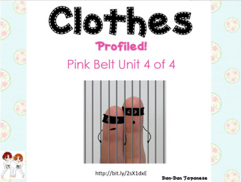 Items of clothing & verbs [Pink Belt Unit 4 of 4] PROFILED!