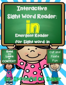 Iteractive Sight Word Emergent Reader and Crown: Sight Word IN