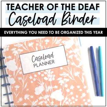 Itinerant Teacher of the Deaf Caseload Binder Editable