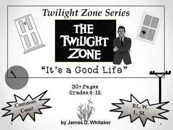 It's A Good Life Twilight Zone Episode Unit Resource Common Core