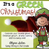 It's A Green Christmas!  ELA, Writing, Math Activities & More