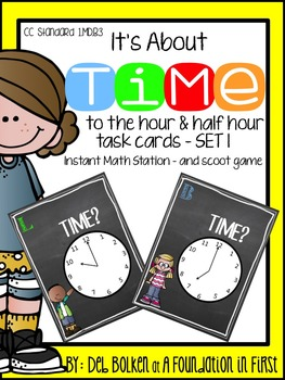 Its ABOUT TIME Task Cards and Math Center Hour & Half Hour
