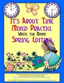 It's About Time Mixed Practice: Write the Room (Spring Edition)