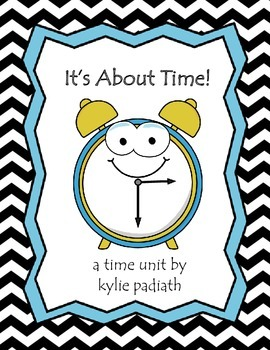 {It's About Time} a time unit for grade 1