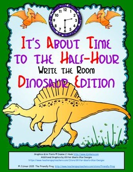 It's About Time to the Half-Hour: Write the Room (Dinosaur Edition)