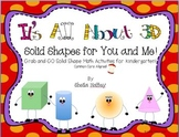 It's All About 3D  ~ Solid Shapes for You and Me! Grab and