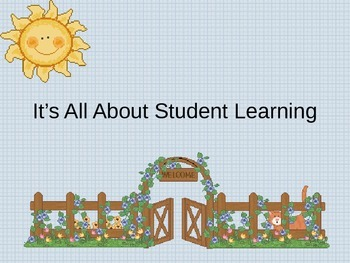 It's All About Student Learning