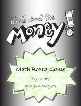 It's All About The Money - Math Board Game