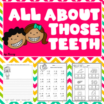 It's All About Those Teeth - Math, Phonics, & Writing!