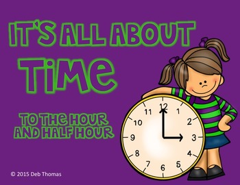 It's All About Time! (to the hour and half-hour)