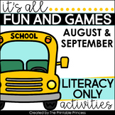 It's All Fun & Games {Back to School Activities for Kindergarten} LITERACY ONLY