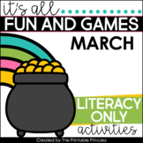 It's All Fun & Games {March Activities for Kindergarten} LITERACY ONLY