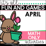 It's All Fun & Games {Spring Themed Activities for Kindergarten} MATH ONLY