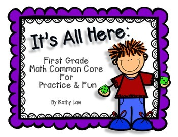 It's All Here: First Grade Math Common Core for Practice & Fun