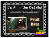 It's All In The Details!  Bats  Close Reading