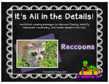 It's All In The Details!  Raccoons Close Reading
