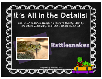 It's All In The Details!  Rattlesnakes Close Reading