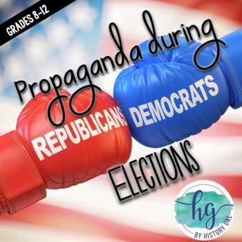 Elections: Propaganda in Politics {Freebie!}