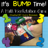 It's BUMP Time! A Math Workstation Game Grades K-1
