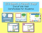 It's Been a Great Year - End of the Year Certificates for Students
