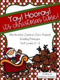 It's Christmas Time: CCSS Aligned Leveled Reading Passages