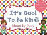 It's Cool To Be Kind! Poster, Brainstorm Activities, and List #kindnessnation