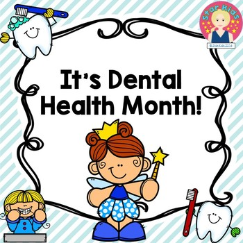 DENTAL HEALTH ACTIVITIES: READING, MATH, AND WRITING