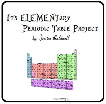 It's ELEMENTary Periodic Table Project