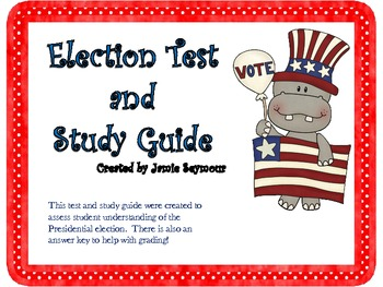 It's Election Time!  Test and Study Guide