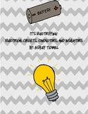 It's Electrifying! Electric Circuits, Insulators, and Conductors