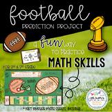Football Time - Super Bowl Prediction Math-tivity