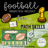 It's Football Time~ Prediction Math-tivity