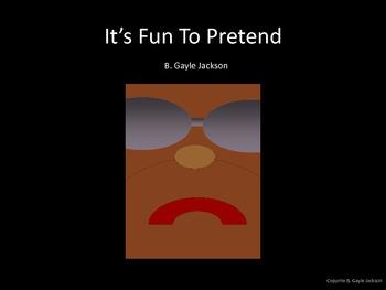 It's Fun To Pretend
