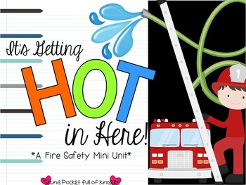 It's Getting Hot in Here {A Fire Safety Mini Unit}