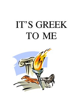 It's Greek Roots to Me
