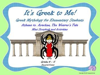 It's Greek to Me! - Arachne vs. Athena - Myths for Element