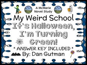 It's Halloween, I'm Turning Green! (Dan Gutman) Novel Study / Comprehension