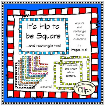 It's Hip to be Square Frame Collection