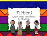 It's History: A Black History Month Packet