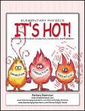It's Hot! (Activities for Teaching about Heat Transfer)