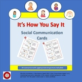 It's How You Say It / Social Communication Cards