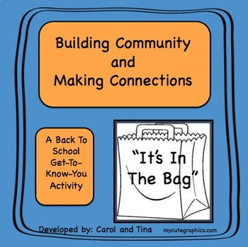 Building Community and Making Connections: A Back To School Activity