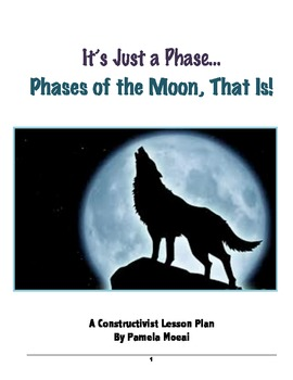 """Phases of the Moon """"It's Just a Phase...Phases of the Moon, That Is!"""""""