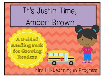 It's Justin Time, Amber Brown - Guided Reading for Growing Readers FREEBIE
