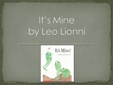 It's Mine by Lionni   Collaborative Conversation   Tier 2 Vocabulary   Text Talk