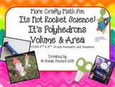Its Not Rocket Science Its Polyhedrons Volume and Area Interactive Activities
